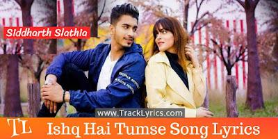 ishq-hai-tumse-song-lyrics