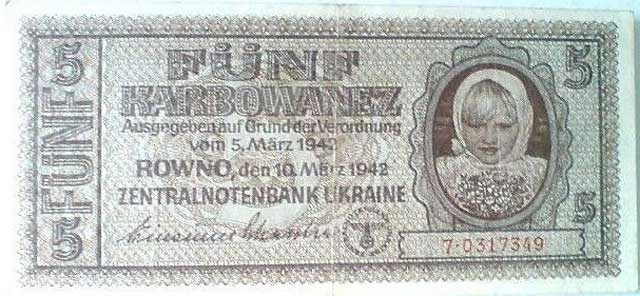 Ukrainian occupation currency, 5 March 1942, worldwartwo.filminspector.com