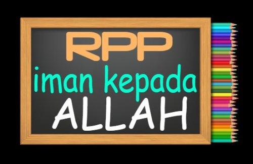 RPP PAI Kelas 1 Semester 1 Tahun 2021/2022, Materi Iman Kepada Allah