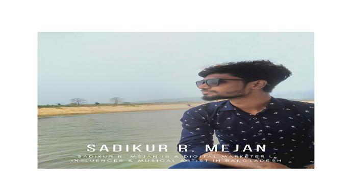 Tracing the success of Digital Marketer and Artist Sadikur R. Mejan