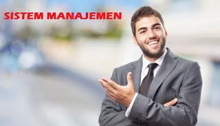 Definisi Dan Elemen Sistem Manajemen