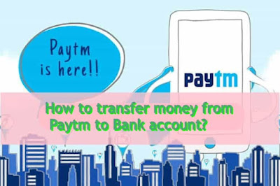 how to send money to the bank account from Paytm wallet