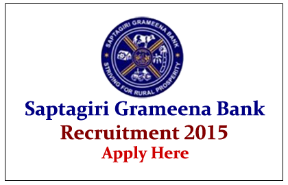 Saptagiri Grameena Bank Recruitment 2015