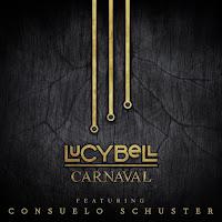 lucybell libera nueva versión de carnaval junto a consuelo schuster