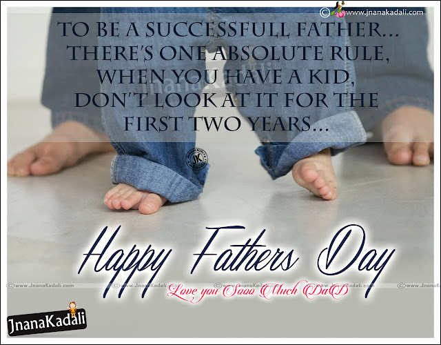 Here is New Father's Day Love You Dad Quotes and Messages for Father, Best Dad Quotes and messages, Miss You Dad Quotation for Father's Day, Father's Best and True Love Quotes on Father's Day, Nice Inspirational Father's Day Best Quotes Online.