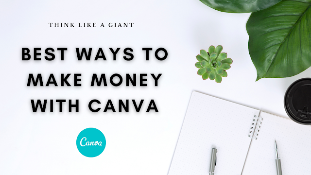Best ways to make money with Canva