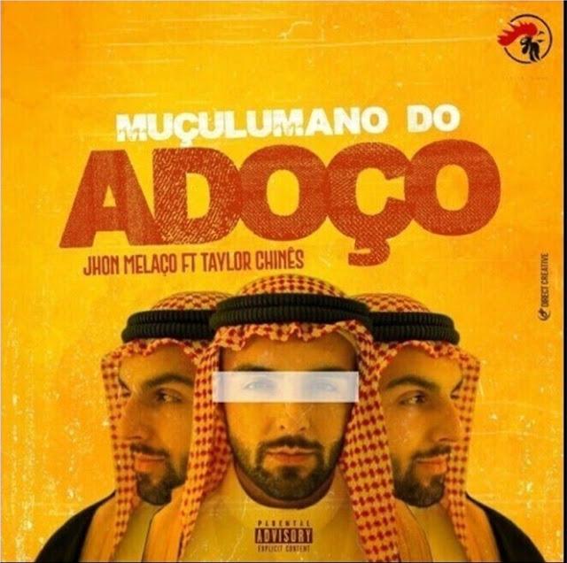 John Mela�o Feat Taylor Chin�s - Mu�ulmano Do Ado�o