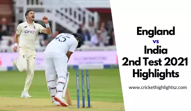 England vs India 2nd Test 2021