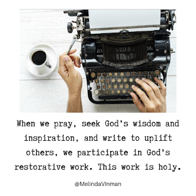Meme - When we write for others, we participate in God's restorative work