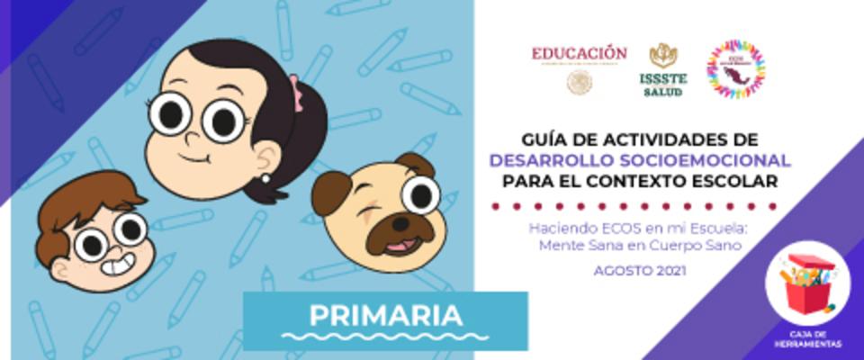 Guía de actividades de desarrollo socioemocional para el contexto escolar primaria