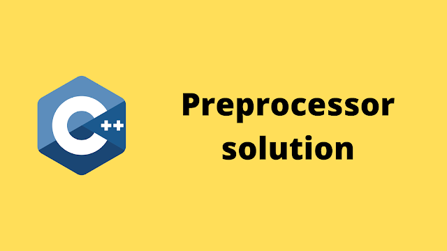HackerRank Preprocessor Solution in c++ programming