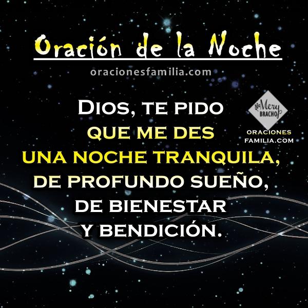 Frases con oración de buenas noches, imágenes y oraciones por Mery Bracho, oración antes de dormir, protección de Dios.