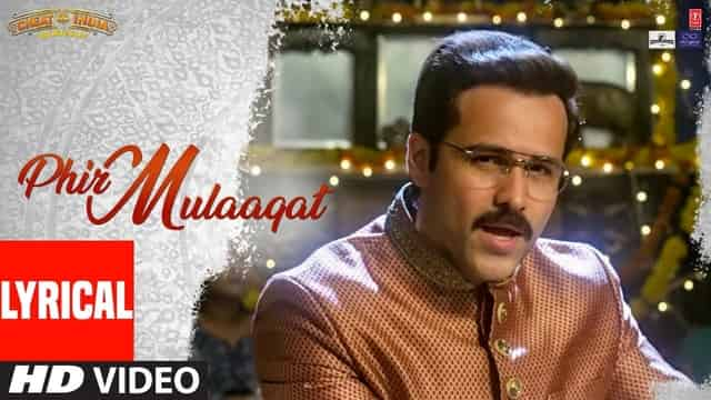 फिर मुलाक़ात Phir Mulaaqat Hindi Lyrics - Jubin Nautiyal