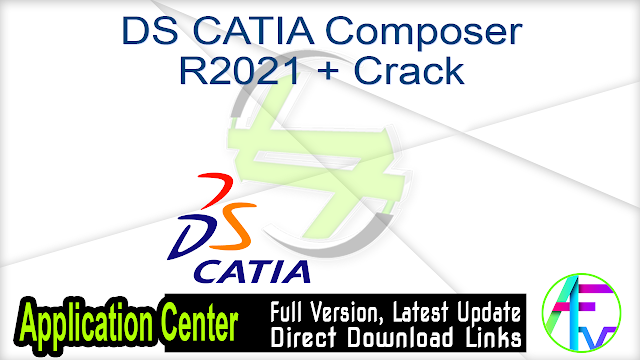 DS CATIA Composer R2021 + Crack