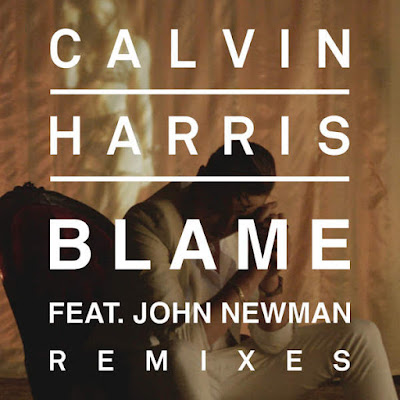 It S A Download Thing Calvin Harris Blame Remixes