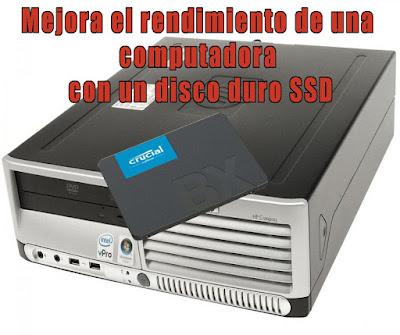 Mejora el rendimiento de una computadora con un disco duro SSD
