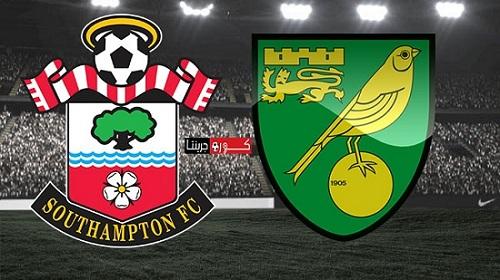 مشاهدة مباراة نوريتش سيتي وساوثهامتون بث مباشر اليوم 19-6-2020