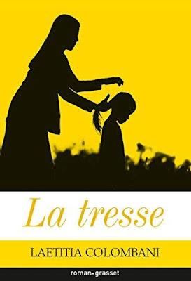 La tresse - Laetitia Colombani by Nathalie Marie Helene - Therapeute en ayurveda, yoga et méditation. Médecine de l'Inde