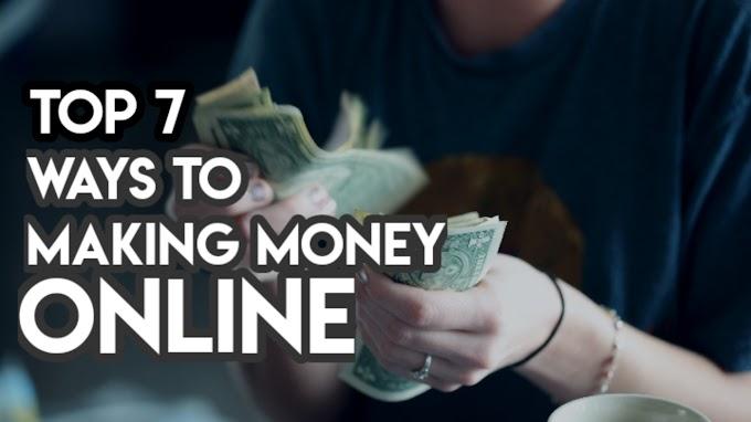 Top 7 ways to make money online-2020