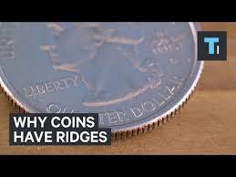Γιατί τα νομίσματα έχουν αυλάκια στην εξωτερική τους πλευρά;