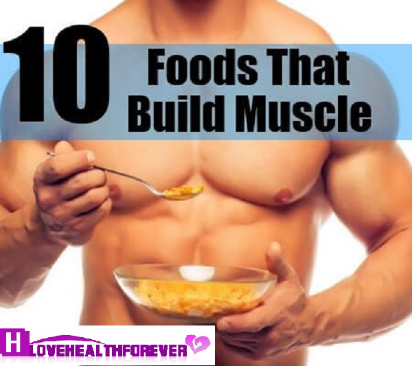 10 Foods To Build perfect muscles