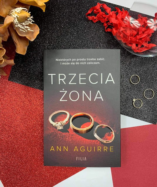 """Trzecia żona"" Ann Aguirre"