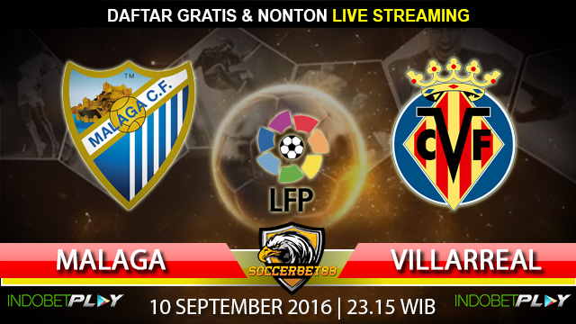 Prediksi Malaga vs Villarreal 10 September 2016 (Liga Spanyol)