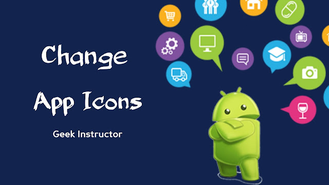 Change apps icons on Android phone