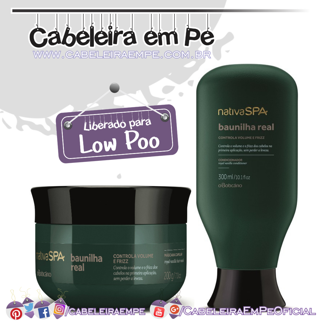 Condicionador e Máscara Nativa Spa Baunilha Real - O Boticário (Low Poo)