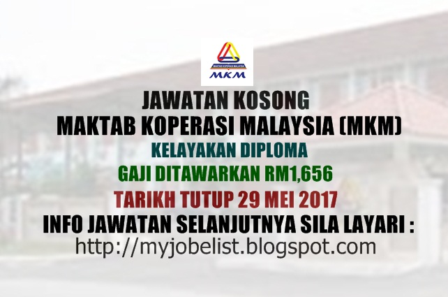 Jawatan Kosong Maktab Koperasi Malaysia (MKM) Mei 2017