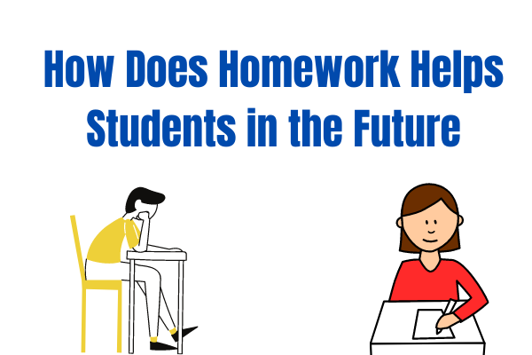 Homework Helps Students in the Future