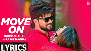 MOVE ON SONG LYRICS – INDER CHAHAL, Move On Lyrics, MOVE ON LYRICS – INDER CHAHAL, Move On lyrics in punjabi.