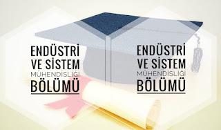 Endüstri ve Sistem Mühendisliği Bölümü Nedir İş Olanakları ve Maaşları