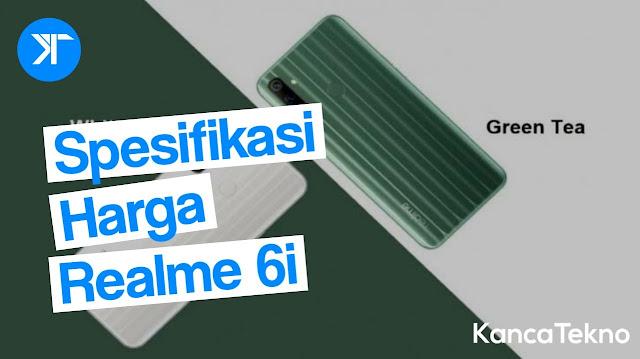 Spesifikasi dan Harga Realme 6i, Pengguna Helio G80 Pertama Kali