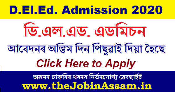 SCERT, Assam D.El.Ed. Admission 2020