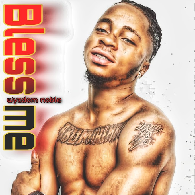 [Music] Wyzdom noble - Bless me.mp3