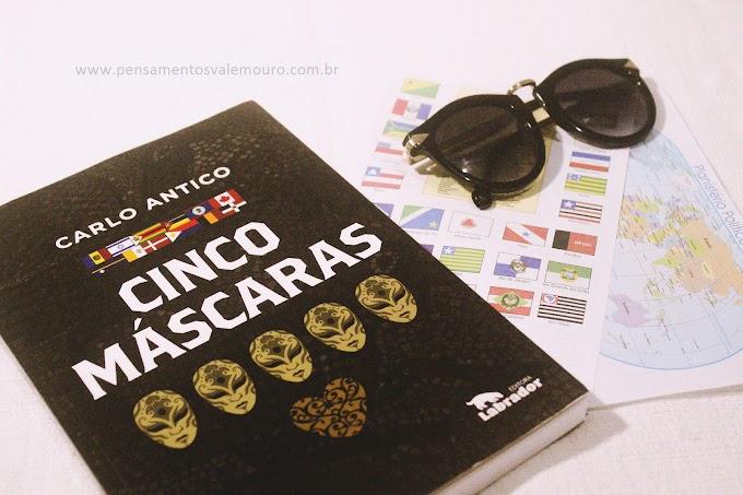 Resenha: Cinco Máscaras - Carlo Antico