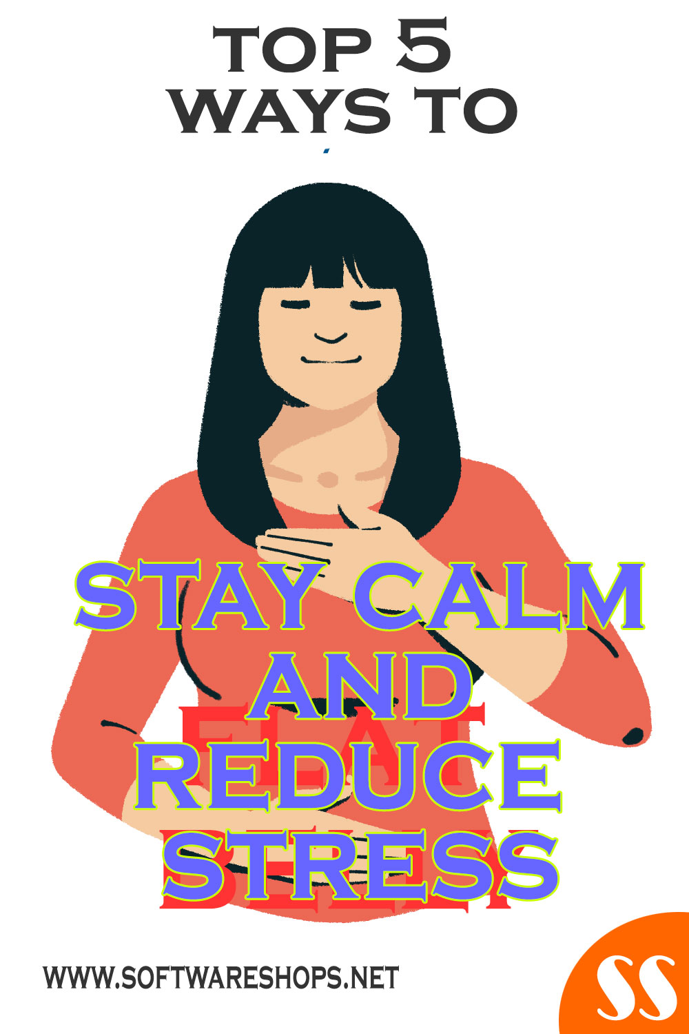 Top 5 ways to stay calm and reduce stress