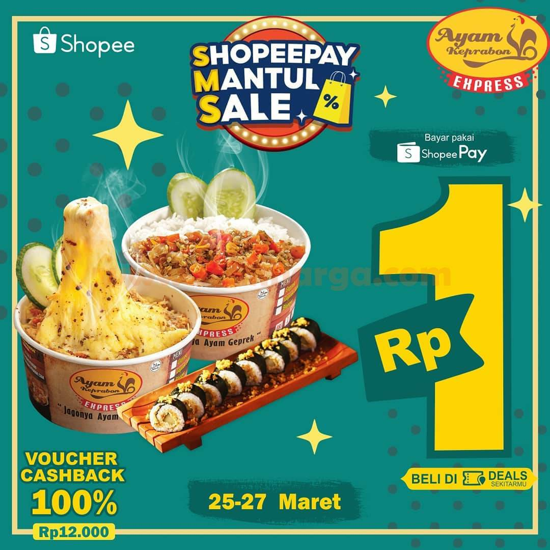 Ayam Keprabon Express Promo ShopeePay Mantul Sale! DEALS Rp. 1,-