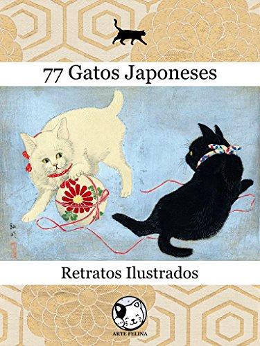 77 Gatos Japoneses: Retratos Ilustrados - Claudio Hideki Kurahayashi