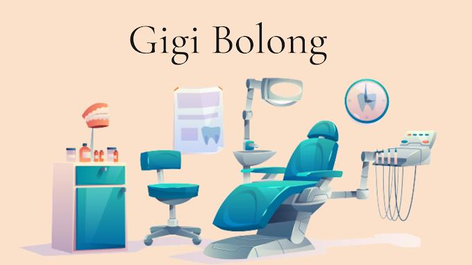 Gigi Bolong