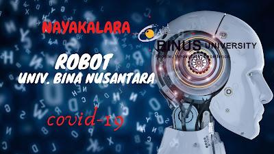 ROBOT CANGGIH BUATAN BINUS UNTUK COVID19