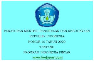 Permendikbud No 10 Tahun 2020  tentang Program Indonesia Pintar