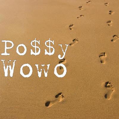 MUSIC: Po$$y - Wowo