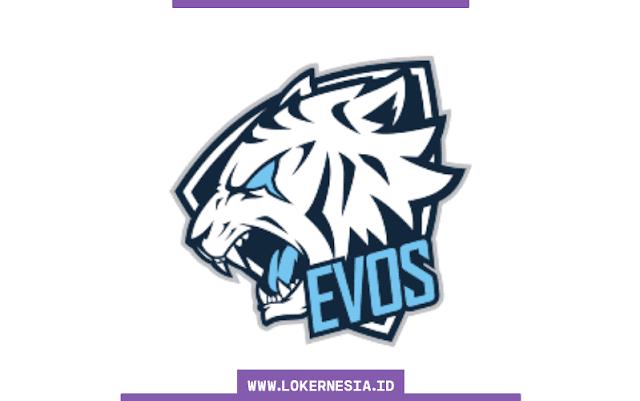 Lowongan Kerja EVOS Esports Februari 2021