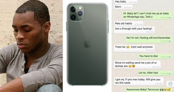 Wife breaks her fast, sends pictures to her boyfriend who promised her an iPhone 11 Pro