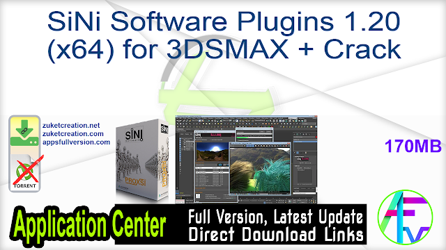SiNi Software Plugins 1.20 (x64) for 3DSMAX + Crack