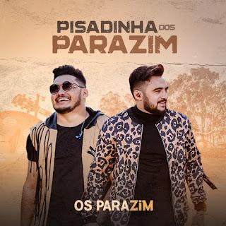 Os Parazim - Promocional - Pisadinha - 2020