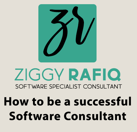 Ziggy Rafiq Blog Post on How to be a successful  Software Consultant