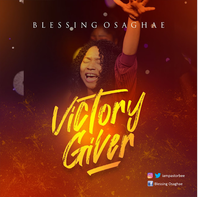 Audio: Blessing Osaghae – Victory Giver